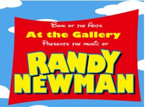 At the Gallery: Randy Newman @ Bank of the Arts | New Bern | North Carolina | United States