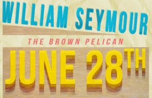 William Seymour at The Brown Pelican @ The Brown Pelican | New Bern | North Carolina | United States