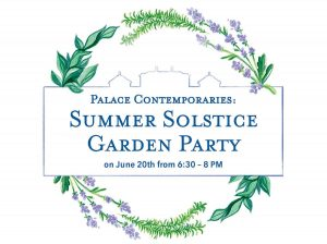Palace Contemporaries: Summer Solstice Party @ Tryon Palace | New Bern | North Carolina | United States