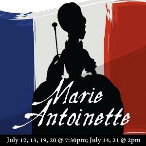 New Bern Civic Theatre Presents: Marie Antoinette @ New Bern Civic Theatre | New Bern | North Carolina | United States