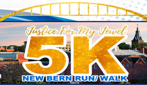 Justice for My Jewel 5K Run/Walk @ Union Point Park | New Bern | North Carolina | United States