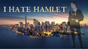 I Hate Hamlet @ New Bern Civic Theatre | New Bern | North Carolina | United States