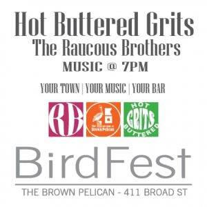 BirdFest - The GRITS + The Raucous Brothers @ The Brown Pelican | New Bern | North Carolina | United States